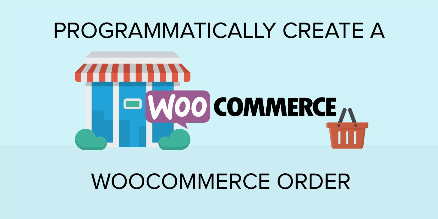 Featured Image Programmatically Create A WooCommerce Order