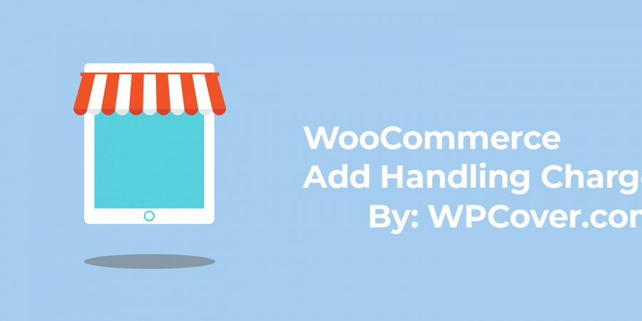 WooCommerce Add Handling Fee For Orders Over Specific Amount Featured Image
