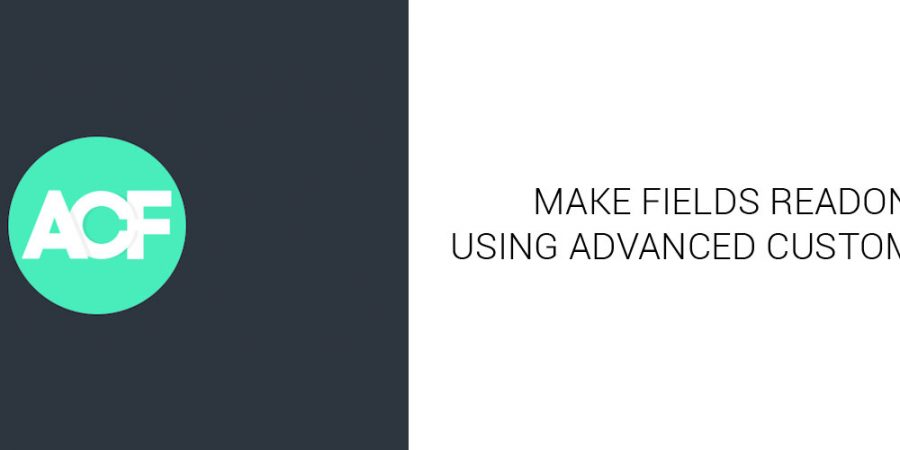 Advanced Custom Fields – Make Inputs Readonly in Admin Featured Image