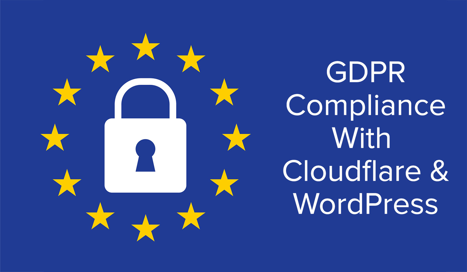 Featured Image GDPR Compliance With Cloudflare & WordPress