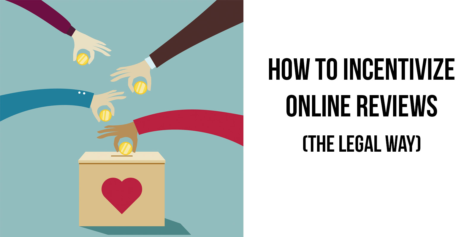 Featured Image Offer Incentive For Online Reviews – How To Do It The Legal Way