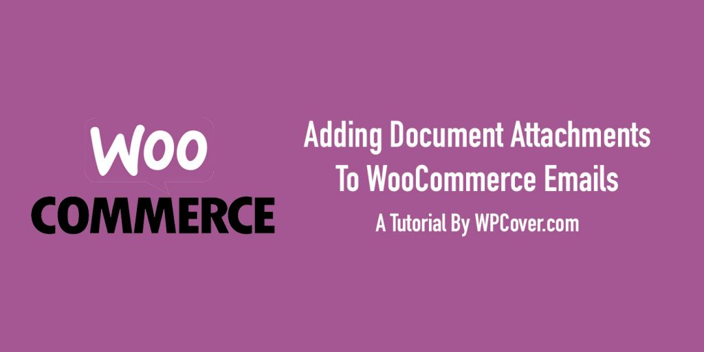 Featured Image For Adding Attachments To WooCommerce Emails