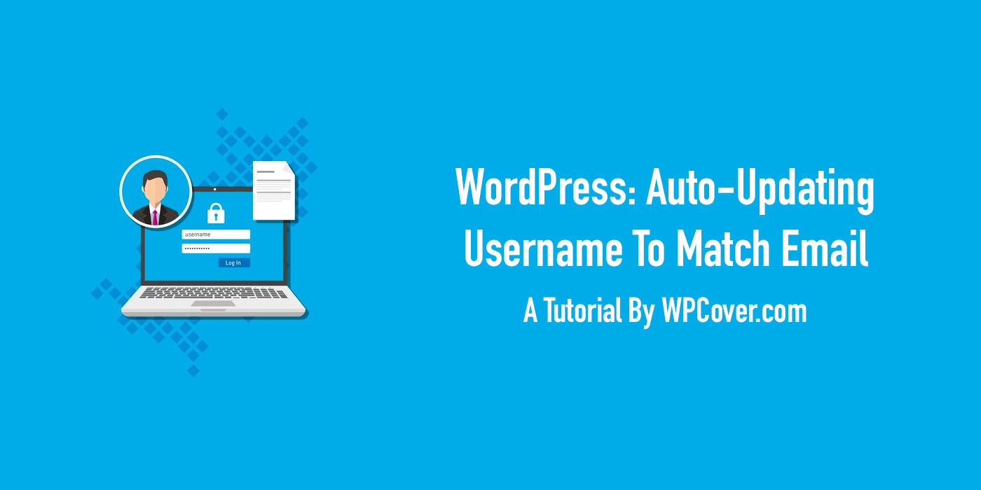 Featured Image Auto-Update WordPress Username If Email Changes