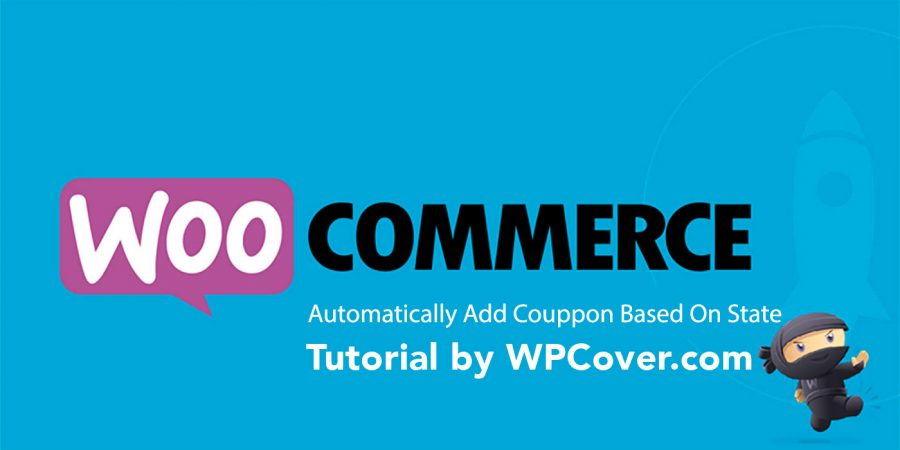 Featured Image WooCommerce – Automatically Apply Coupon Code Based On State